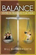 El Balance Entre El Trabajo Y La Vida (Spa) (Balancing Work And Life) eBook