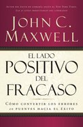 El Lado Positivo Del Fracaso (Spanish) (Spa) (Failing Forward) eBook