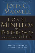 Los 21 Minutos Mas Poderosos En El Dia De Un Lider (Spanish) (Spa) (21 Most Powerful Minutes In A Leader's Day, The) eBook