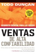 Ventas De Alta Confiabilidad (Spanish) (Spa) (High Trust Selling) eBook