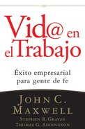 Vida @ El Trabajo (Spanish) (Spa) (Life @ Work) eBook