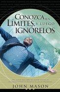 Conozca Sus Limites, Y Luego Ignorelos (Spa) eBook