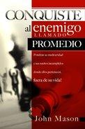 Conquiste Al Enemigo Llamado Promedio (Spa) eBook