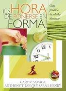 !Es Hora De Ponerse En Forma! (Spa) eBook