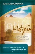 Potiphar (Spanish) (Spa) (Potifar) eBook