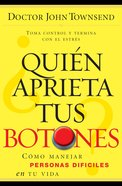 Quien Aprieta Tus Botones (Spanish) (Spa) (Who's Pushing Your Buttons?) eBook