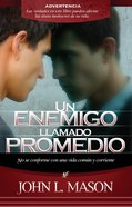 Un Enemigo Llamado Promedio (Spa) (Spanish) eBook