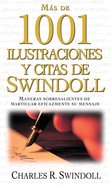 Elmejor Libro De Ilustraciones Y Citas De Swindoll (Spanish) (Spa) (Swindoll's Ultimate Book Of Illustrations & Quotes) eBook