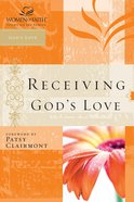 Receiving God's Love (Women Of Faith Study Guide Series) eBook
