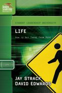 Life (Student Leadership University Study Guide Series) eBook