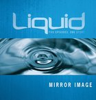 Mirror Image (Participant's Guide) (Liquid Series) eBook