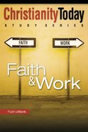 Christianity Today Study Series: Faith & Work eBook