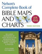 Nelson's Complete Book of Bible Maps and Charts (3rd Edition) eBook
