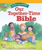 Our Together-Time Bible (Read And Share Series) eBook
