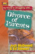 Divorce of Parents (Friendship 911 Series) eBook