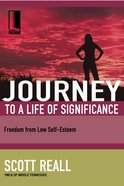 Journey to a Life of Significance (Journey To Freedom Study Series) eBook