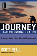 Journey to a New Beginning After a Loss (Journey To Freedom Study Series) eBook