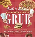 Rick and Bubbas Big Honkin Book of Grub eBook