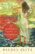 A Hundred Years of Hapiness eBook
