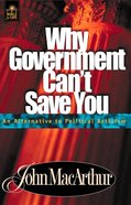 Bible For Life: Why Government Can't Save You