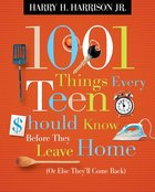 1001 Things Every Teen Should Know Before They Leave Home (101 Questions About The Bible Kingstone Comics Series) eBook