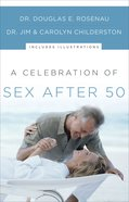 A Celebration of Sex After 50 eBook