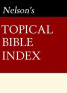 Nelson's Quick Reference Topical Bible Index eBook