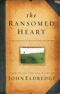 The Ransomed Heart eBook