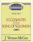 Thru the Bible OT #21: Ecclesiastes/Song of Solomon (#21 in Thru The Bible Old Testament Series) eBook