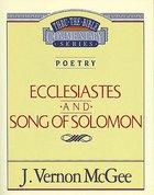 Thru the Bible OT #21: Ecclesiastes/Song of Solomon (#21 in Thru The Bible Old Testament Series) eBook