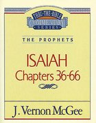 Thru the Bible OT #23: Isaiah (Volume 2) (#23 in Thru The Bible Old Testament Series) eBook