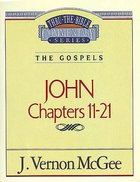 Thru the Bible NT #39: John (Volume 2) (#39 in Thru The Bible New Testament Series) eBook