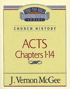 Thru the Bible NT #40: Acts (Volume 1) (#40 in Thru The Bible New Testament Series) eBook
