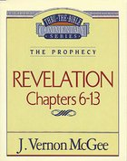 Thru the Bible NT #59: Revelation (Volume 2) (#59 in Thru The Bible New Testament Series) eBook