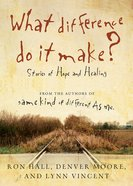 What Difference Do It Make? eBook