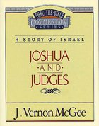 Thru the Bible OT #10: Joshua/Judges (#10 in Thru The Bible Old Testament Series) eBook