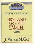 Thru the Bible OT #12: 1 & 2 Samuel (#12 in Thru The Bible Old Testament Series)