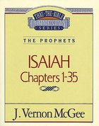 Thru the Bible OT #22: Isaiah (Volume 1) (#22 in Thru The Bible Old Testament Series) eBook