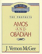 Thru the Bible OT #28: Amos/Obadiah (#28 in Thru The Bible Old Testament Series)