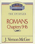 Thru the Bible NT #43: Romans (Volume 2) (#43 in Thru The Bible New Testament Series) eBook