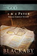 1 & 2 Peter (Encounters With God Series) eBook