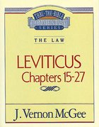 Thru the Bible OT #07: Leviticus (Volume 2) (#07 in Thru The Bible Old Testament Series) eBook