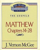 Thru the Bible NT #35: Matthew (Volume 2) (#35 in Thru The Bible New Testament Series) eBook