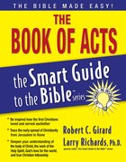 The Book of Acts (Smart Guide To The Bible Series) eBook