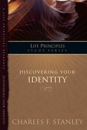 Discovering Your Identity (Life Principles Study Series) eBook