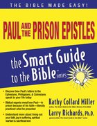 Paul and the Prison Epistles (Smart Guide To The Bible Series) eBook