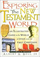 Exploring the New Testament World eBook