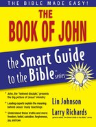 The Book of John (Smart Guide To The Bible Series) eBook