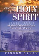 The Century of the Holy Spirit eBook