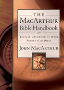 The Macarthur Bible Handbook eBook